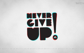 motivational, anaglyph 3D, typography, Never Give Up