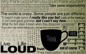 tea, George Carlin, Creative Design, minimalism, God, quote
