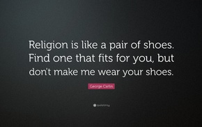 religion, simple background, quote, George Carlin, shoes, inspirational