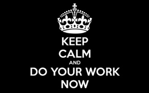 motivational, Keep Calm and..., quote, poster